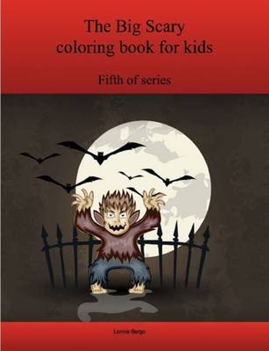 The Fifth Big Scary Coloring Book for Kids