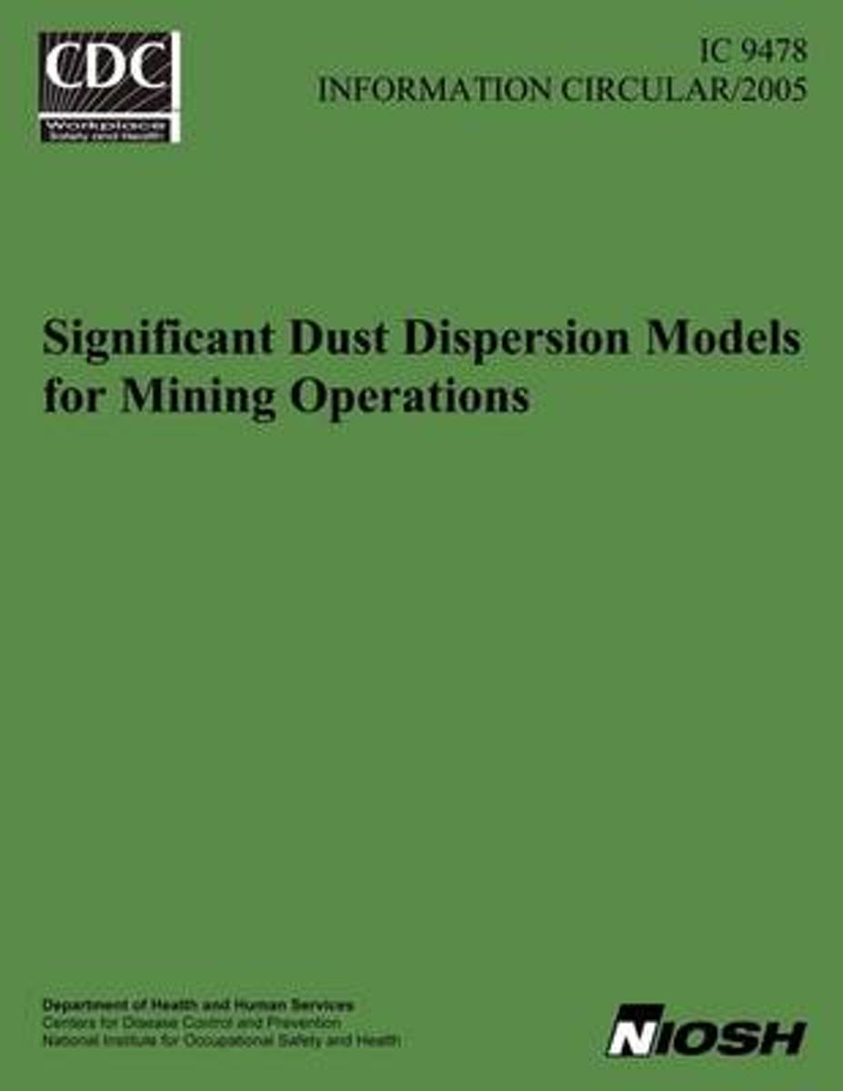 Significant Dust Dispersion Models for Mining Operations