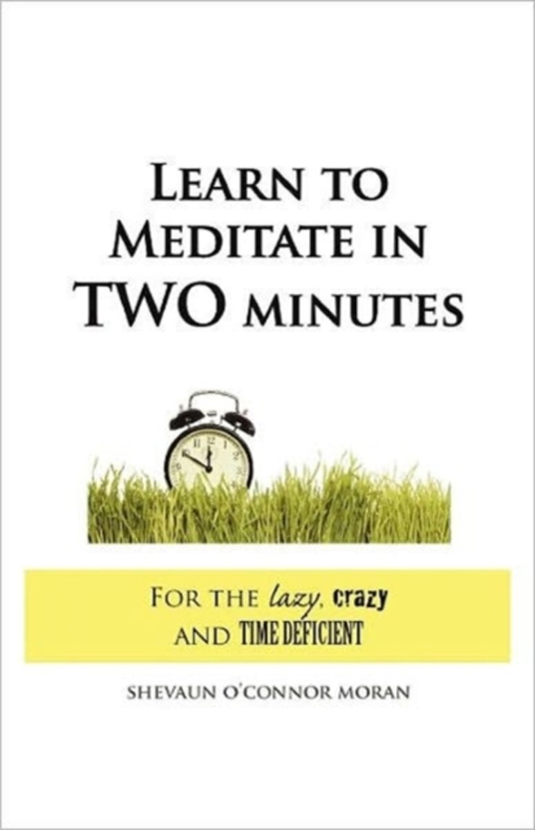 Learn to Meditate in 2 Minutes
