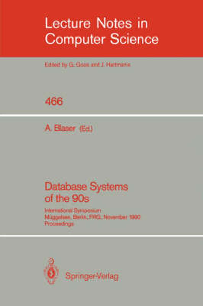 Database Systems of the 90s