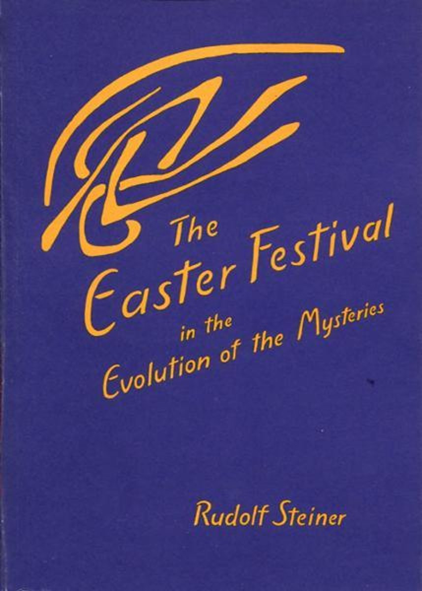 Easter Festival in the Evolution of the Mysteries