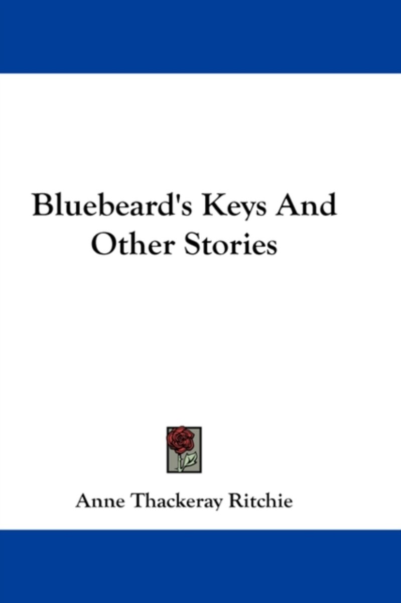 Bluebeard's Keys And Other Stories