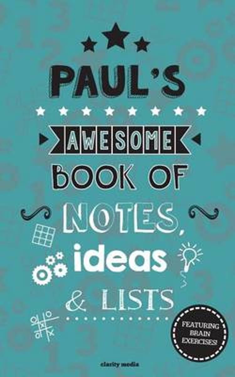 Paul's Awesome Book of Notes, Lists & Ideas