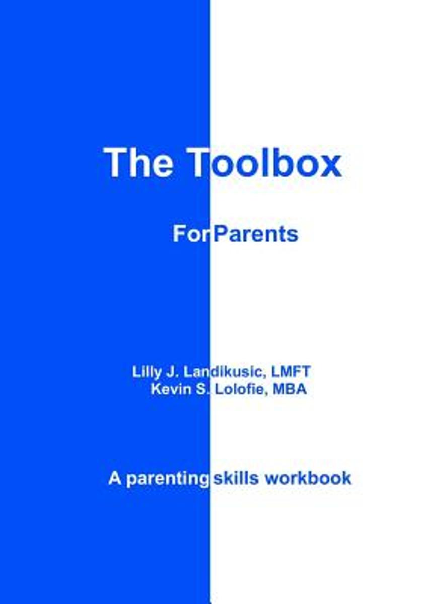The Toolbox for Parents (Full Color)