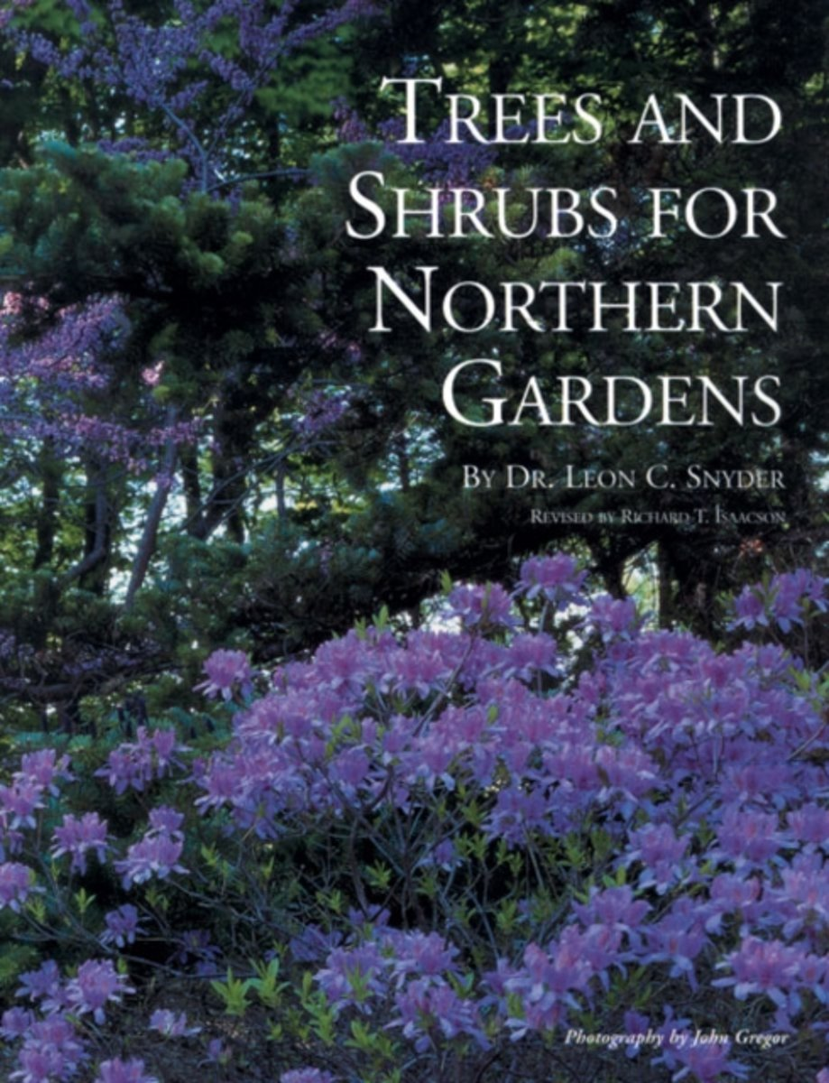 Trees and Shrubs for Northern Gardens