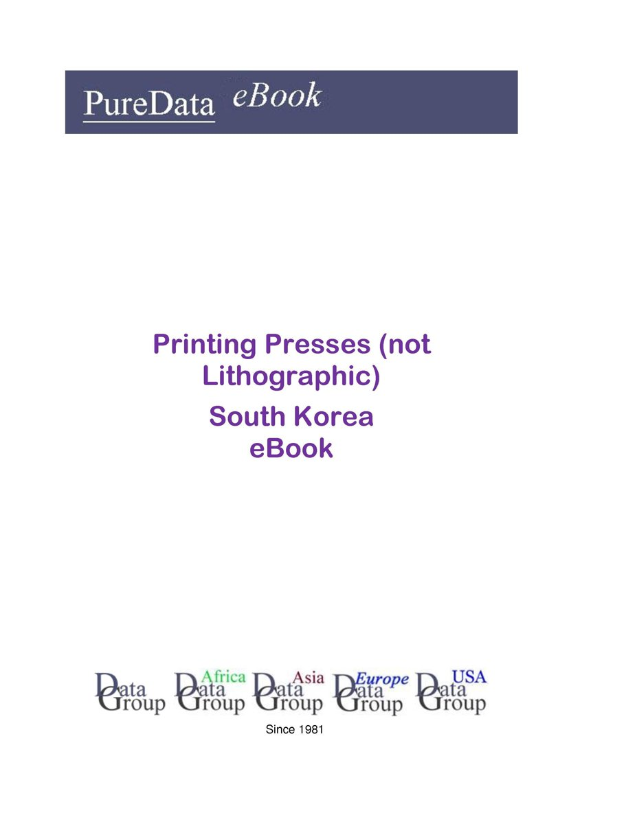 Printing Presses (not Lithographic) in South Korea