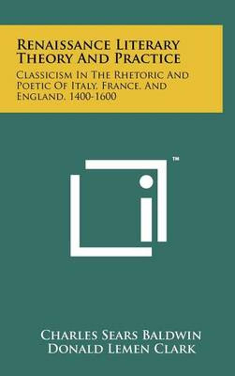 Renaissance Literary Theory and Practice