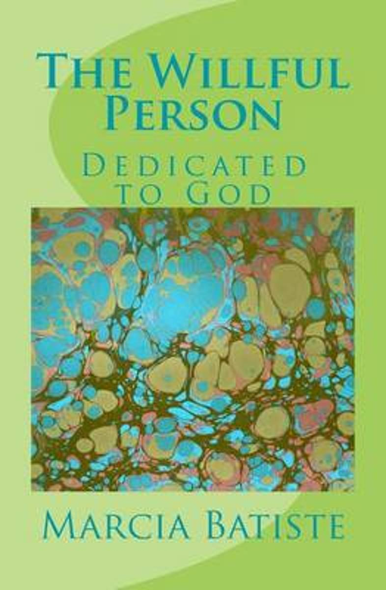 The Willful Person
