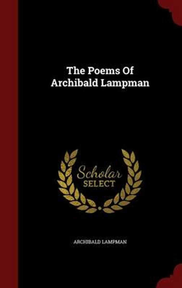 The Poems of Archibald Lampman