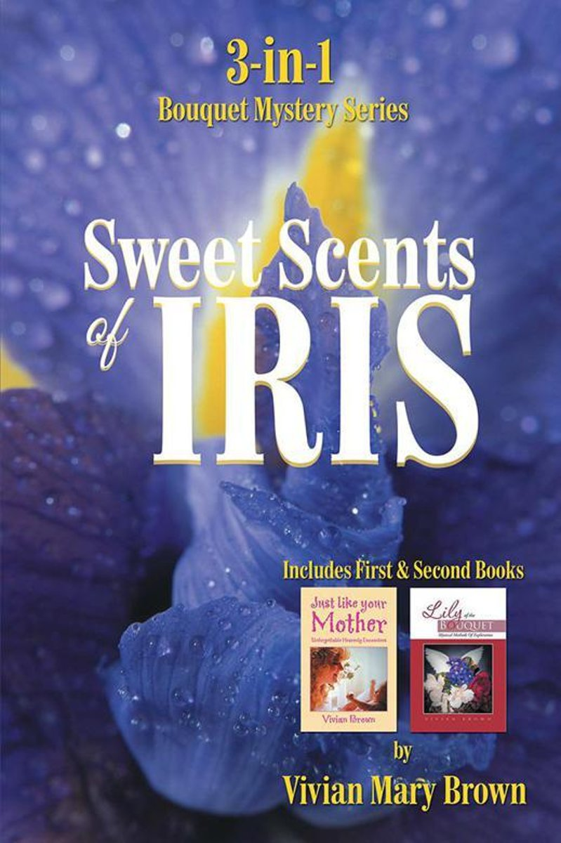 Sweet Scents of Iris