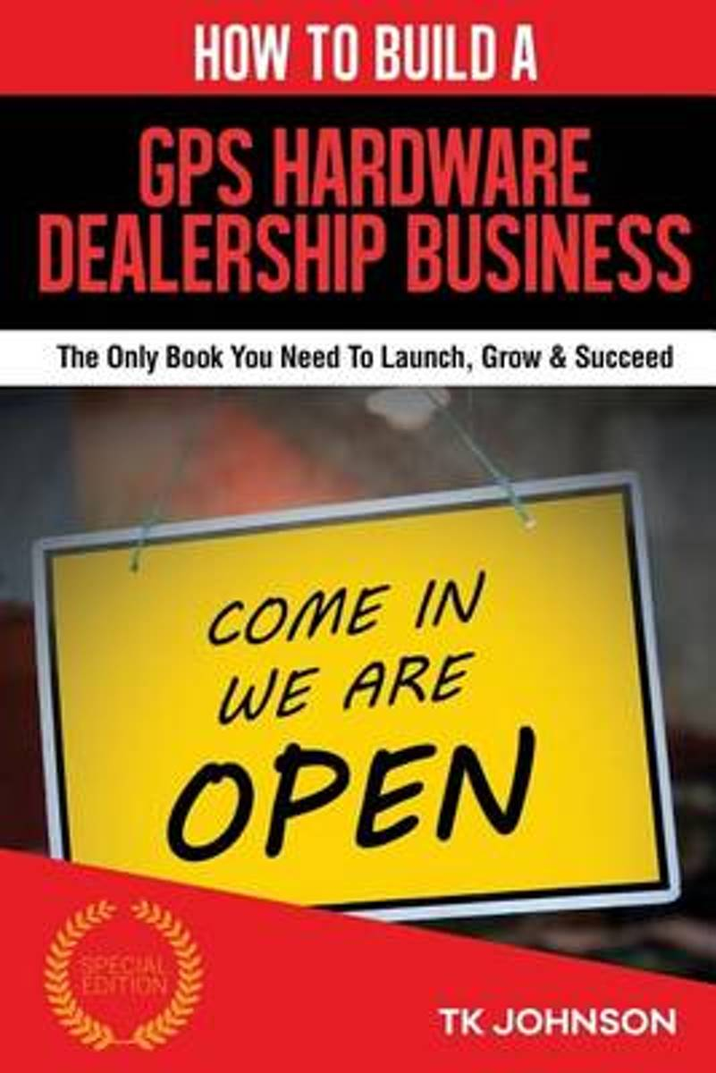 How to Build a GPS Hardware Dealership Business (Special Edition)