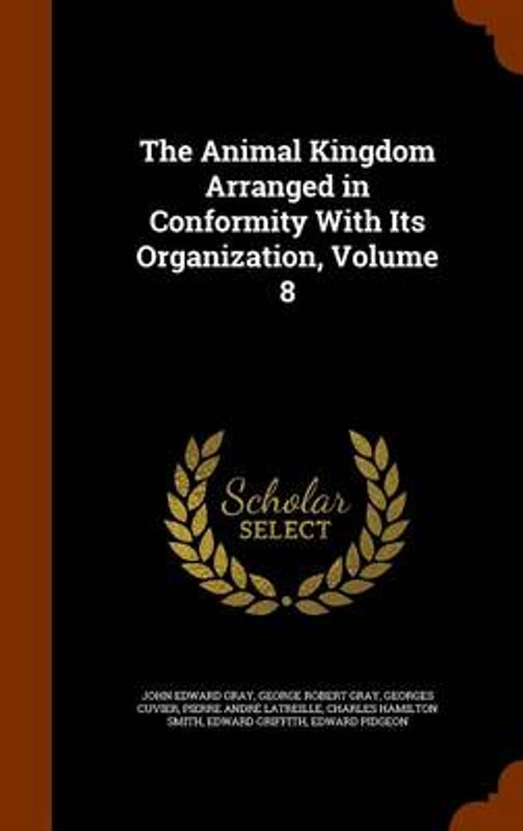 The Animal Kingdom Arranged in Conformity with Its Organization, Volume 8