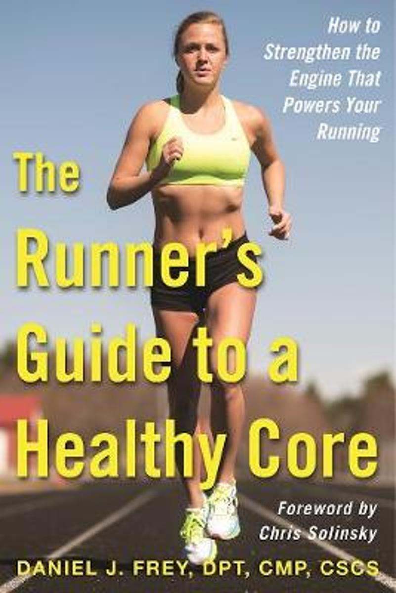 The Runner's Guide to a Healthy Core