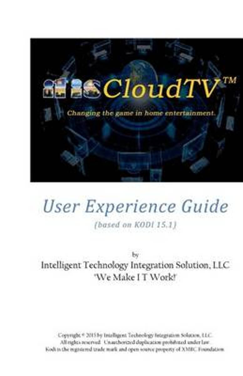 Itiscloudtv User Experience Guide
