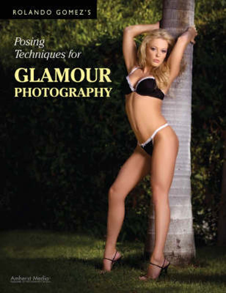 Rolando Gomez's Posing Techniques For Glamour Photography