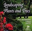 Landscape Plants And Trees