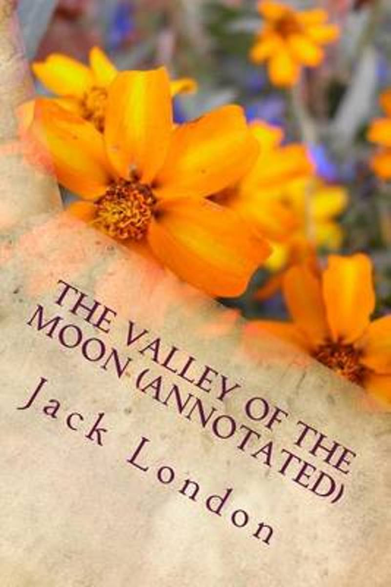 The Valley of the Moon (Annotated)
