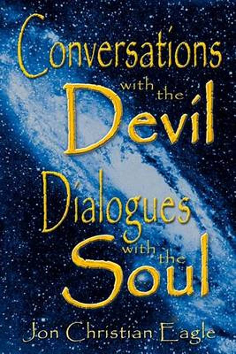 Conversations with the Devil - Dialogues with the Soul