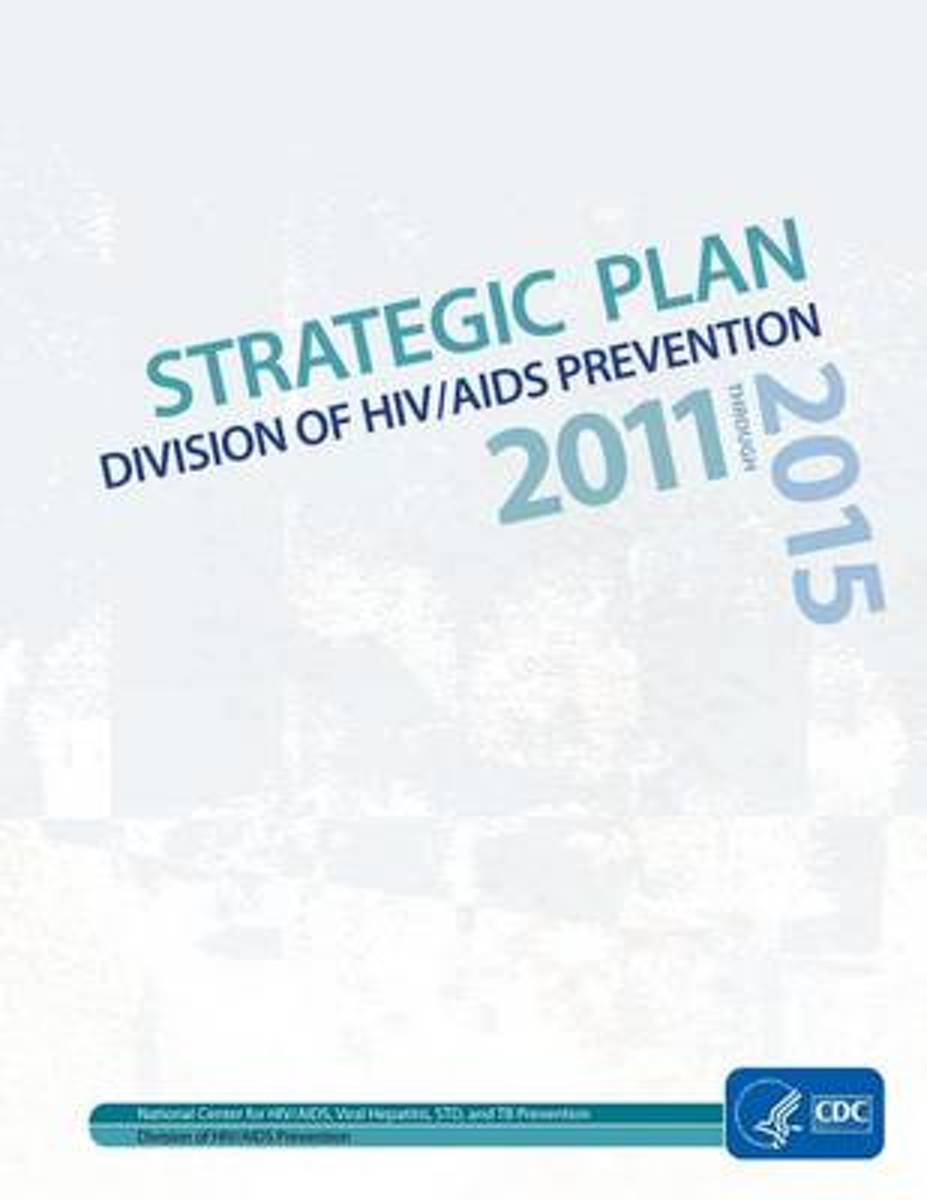 Strategic Plan Division of HIV/AIDS Prevention