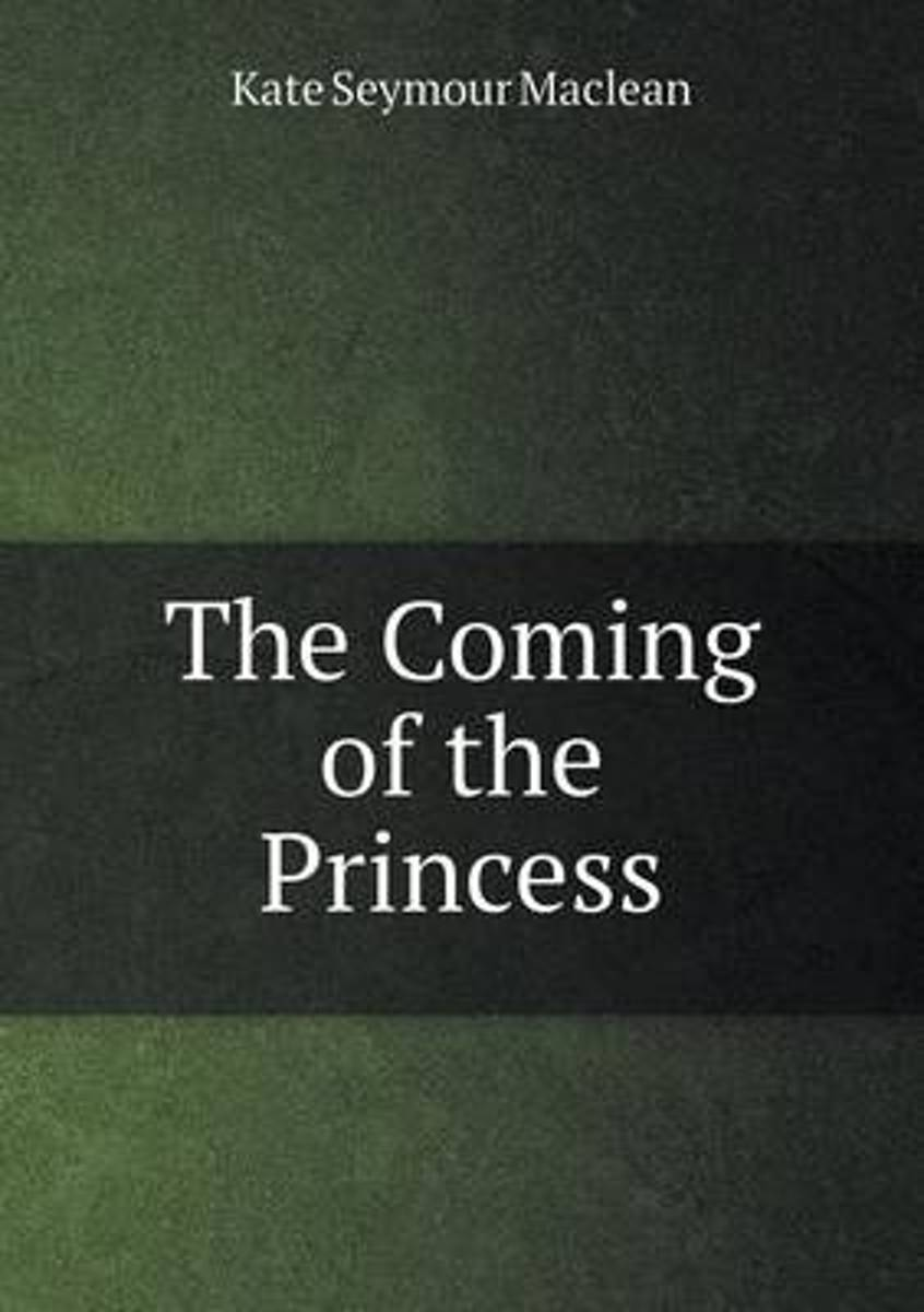 The Coming of the Princess