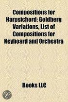 Compositions For Harpsichord: Goldberg Variations, List Of Compositions For Keyboard And Orchestra