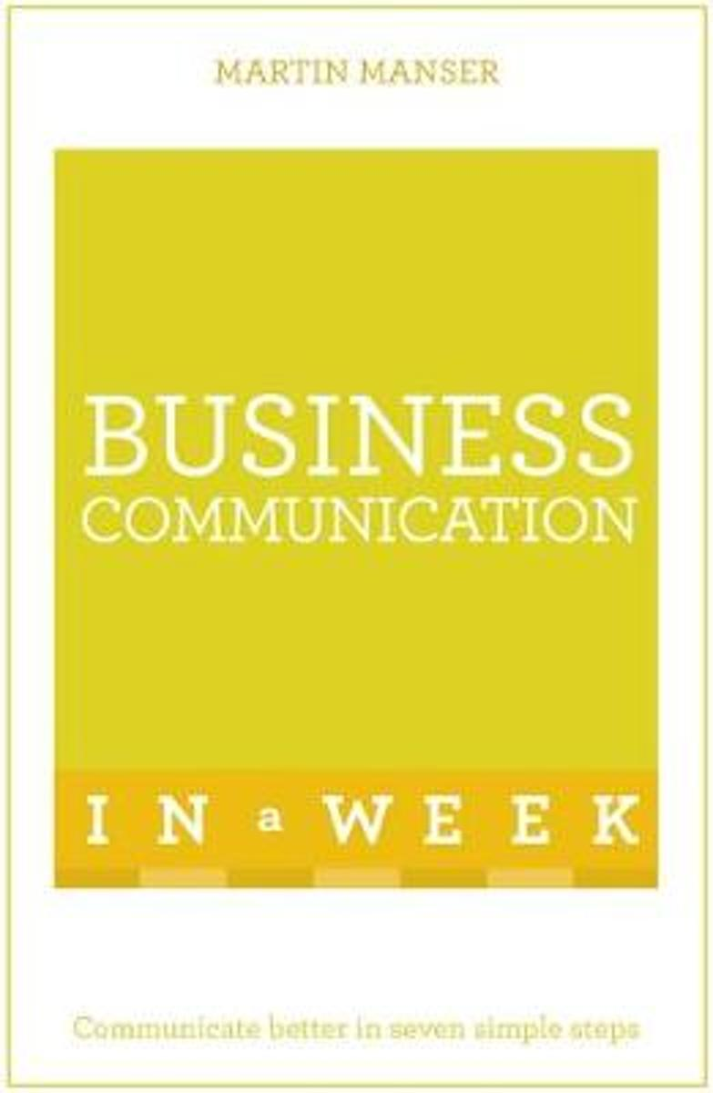 Business Communication In A Week