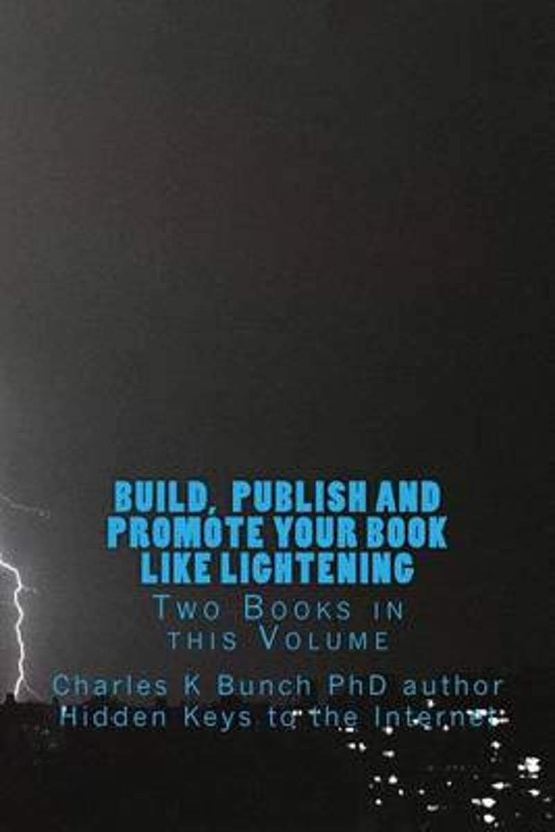 Build, Publish, and Promote Your Book Like Lightening