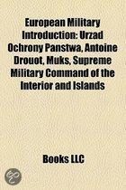 European Military Introduction: Urz D Ochrony Pa Stwa, Antoine Drouot, Muks, Supreme Military Command Of The Interior And Islands
