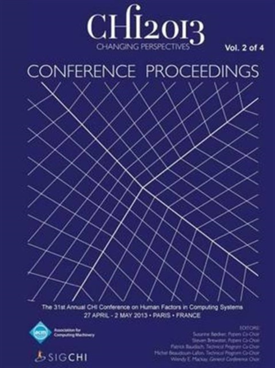 Chi 13 Proceedings of the 31st Annual Chi Conference on Human Factors in Computing Systems V2