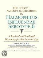 The Official Parent's Sourcebook on Haemophilus Influenzae Serotype B