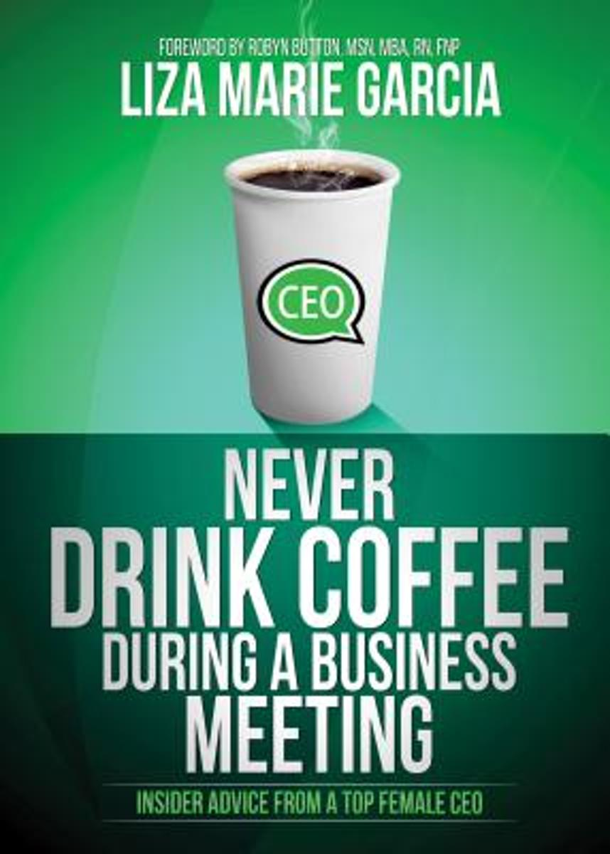 Never Drink Coffee During a Business Meeting