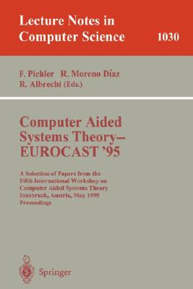 Computer Aided Systems Theory - EUROCAST '95
