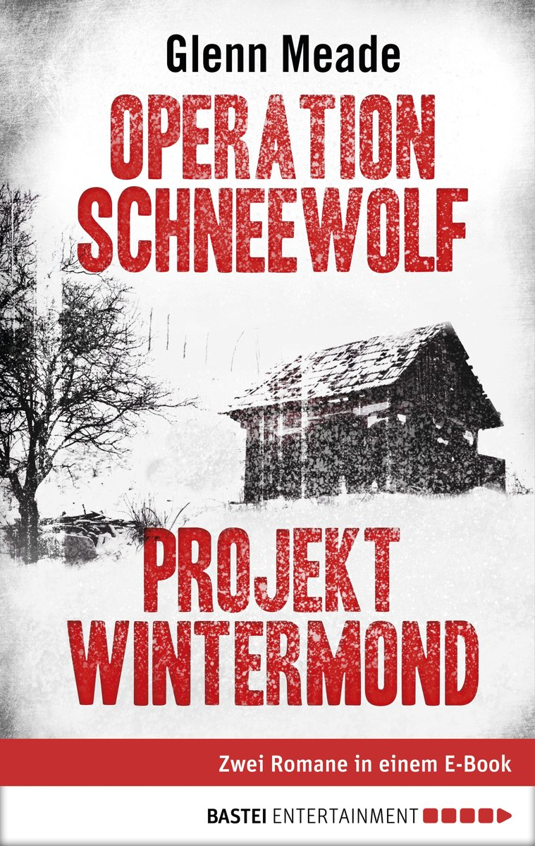 Operation Schneewolf/Projekt Wintermond