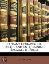 Elegant Extracts: Or, Useful And Entertaining Passages In Prose