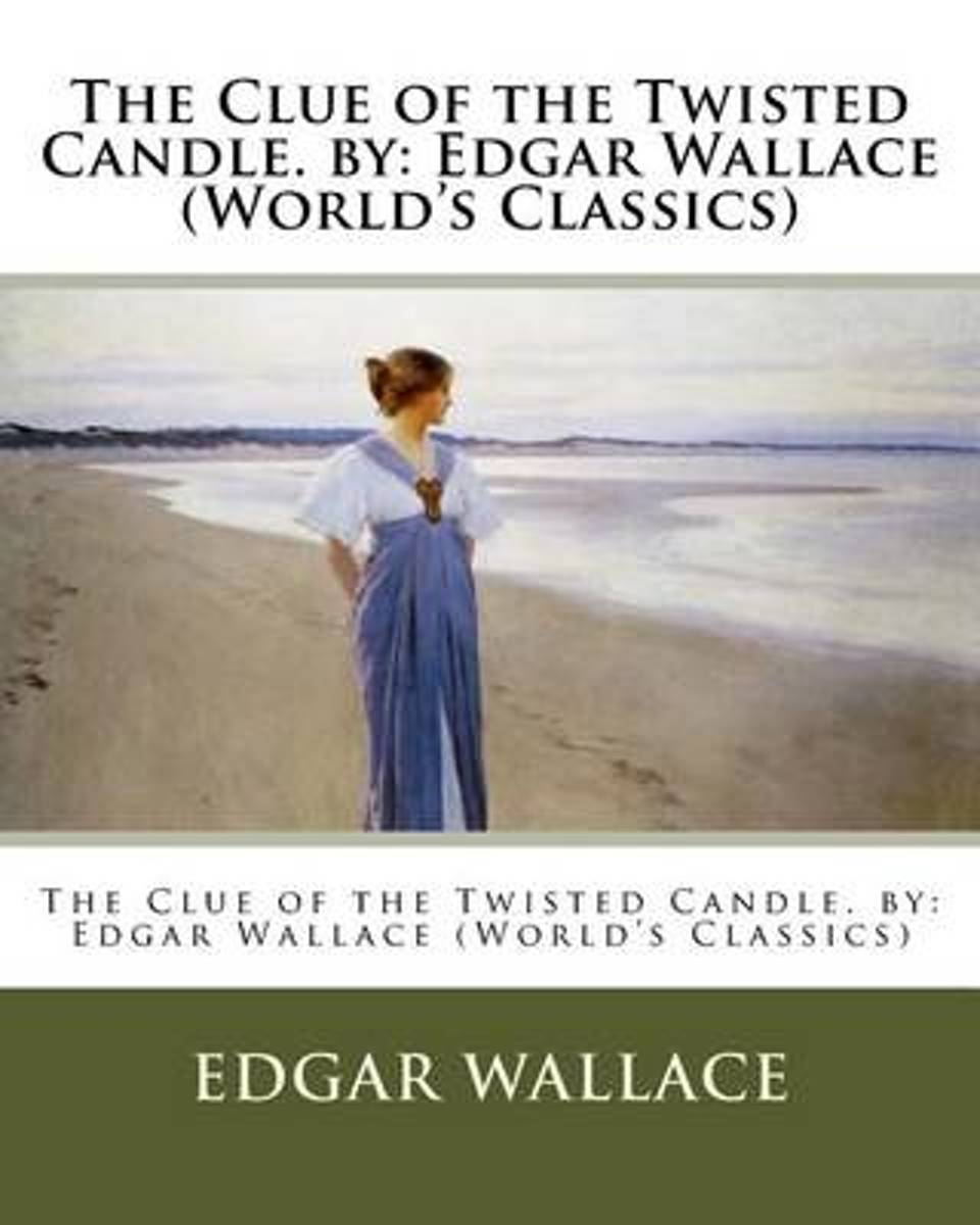 The Clue of the Twisted Candle. by