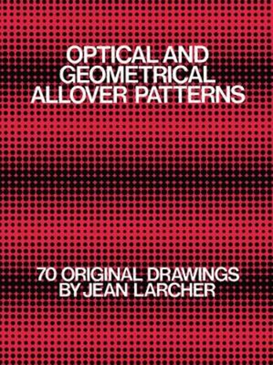Optical and Geometrical All Over Patterns