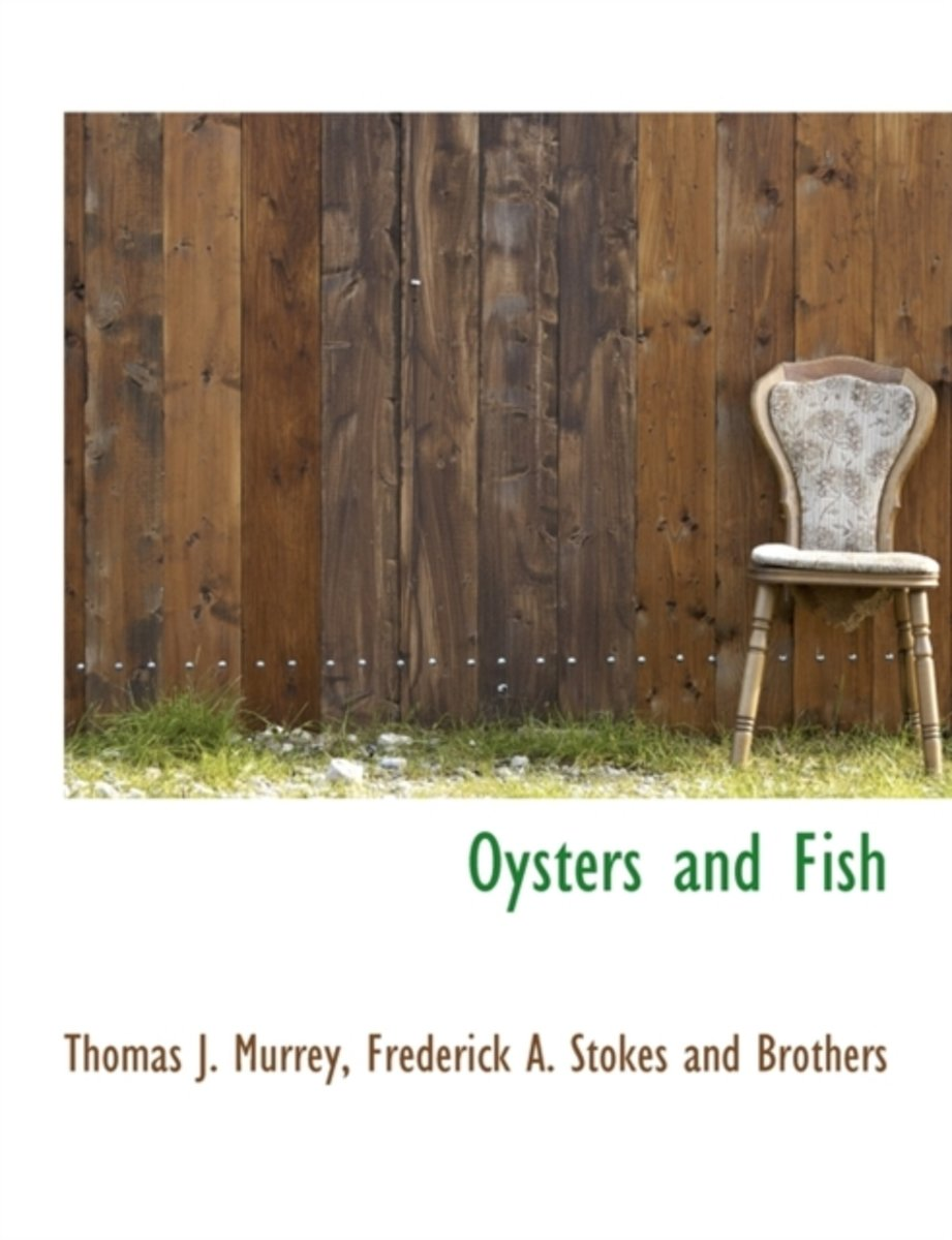 Oysters and Fish