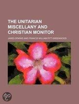 The Unitarian Miscellany And Christian Monitor (Volume 4)