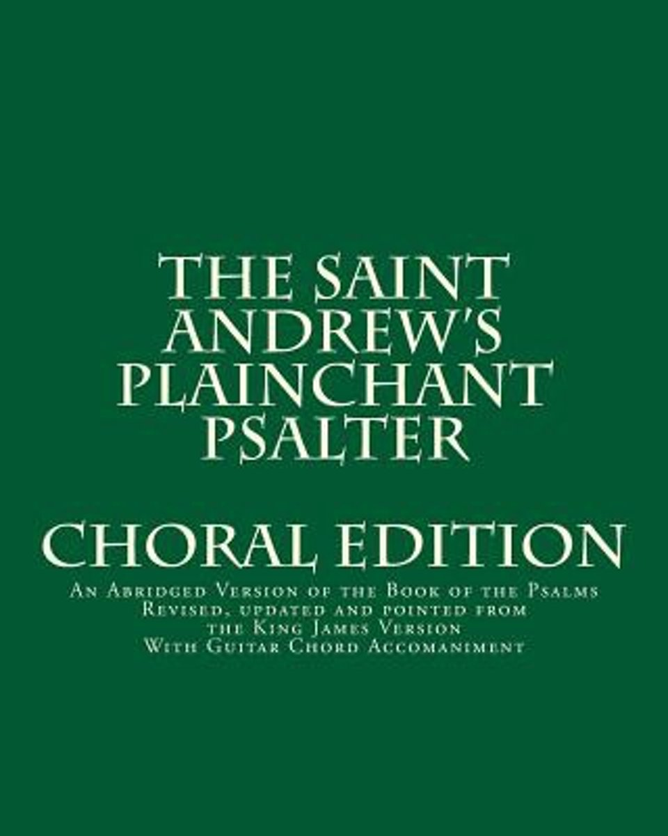 The Saint Andrew's Plainchant Psalter