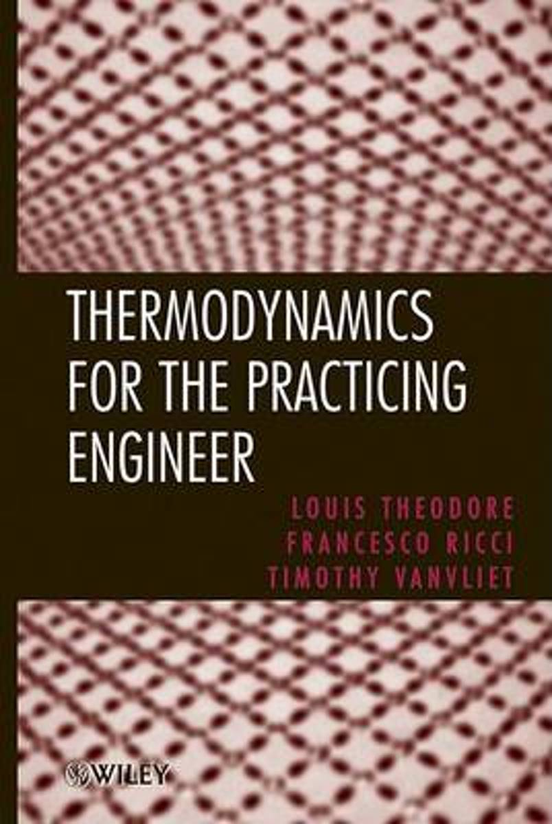 Thermodynamics for the Practicing Engineer