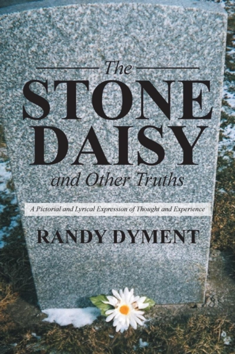 The Stone Daisy and Other Truths