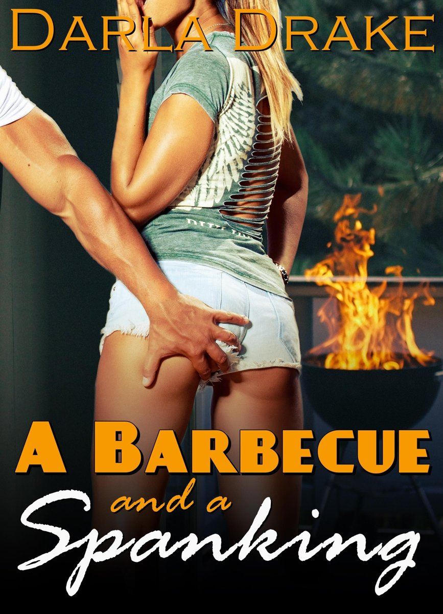 A Barbecue and a Spanking