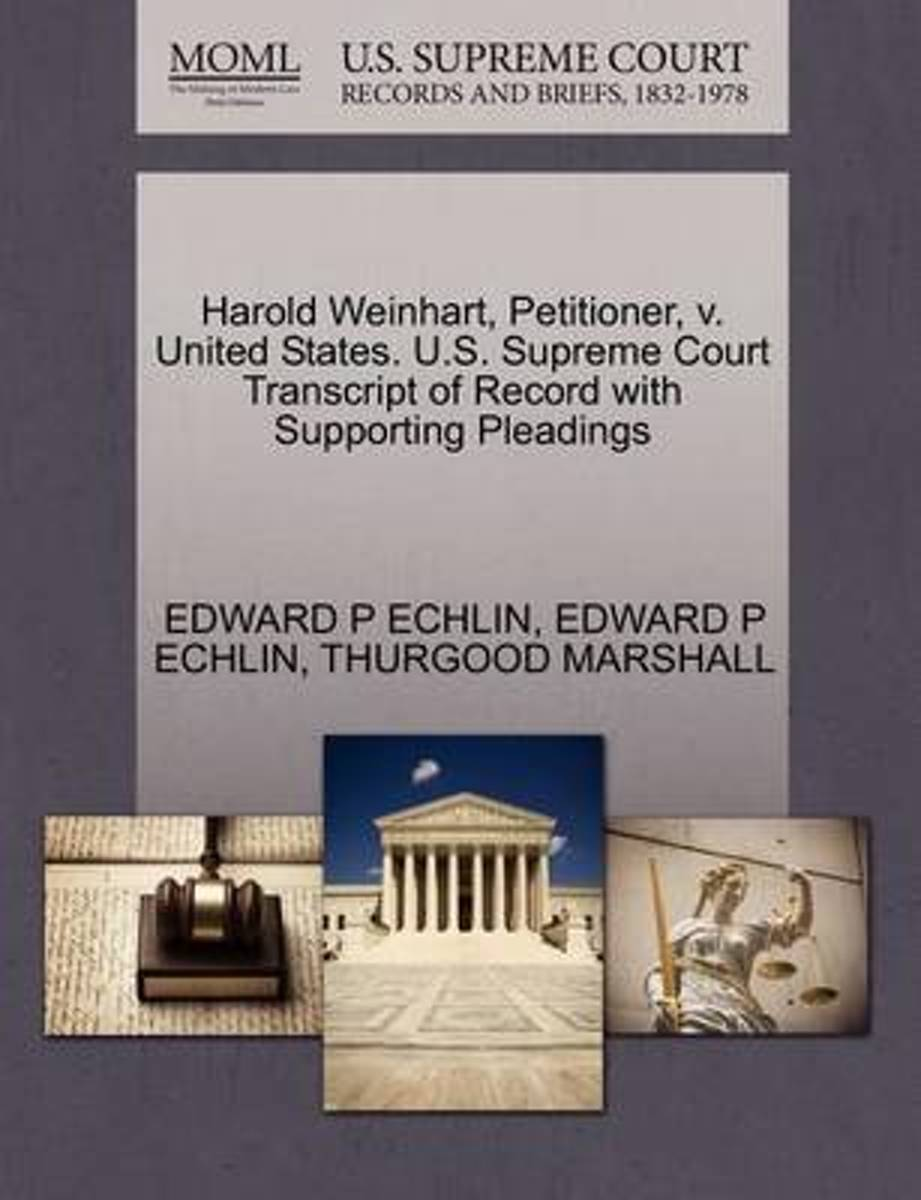 Harold Weinhart, Petitioner, V. United States. U.S. Supreme Court Transcript of Record with Supporting Pleadings