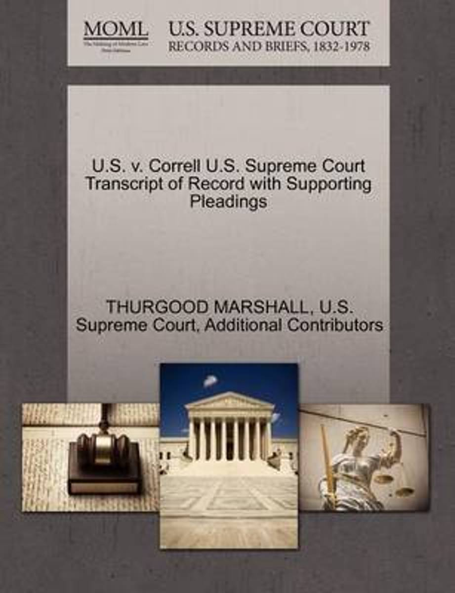 U.S. V. Correll U.S. Supreme Court Transcript of Record with Supporting Pleadings