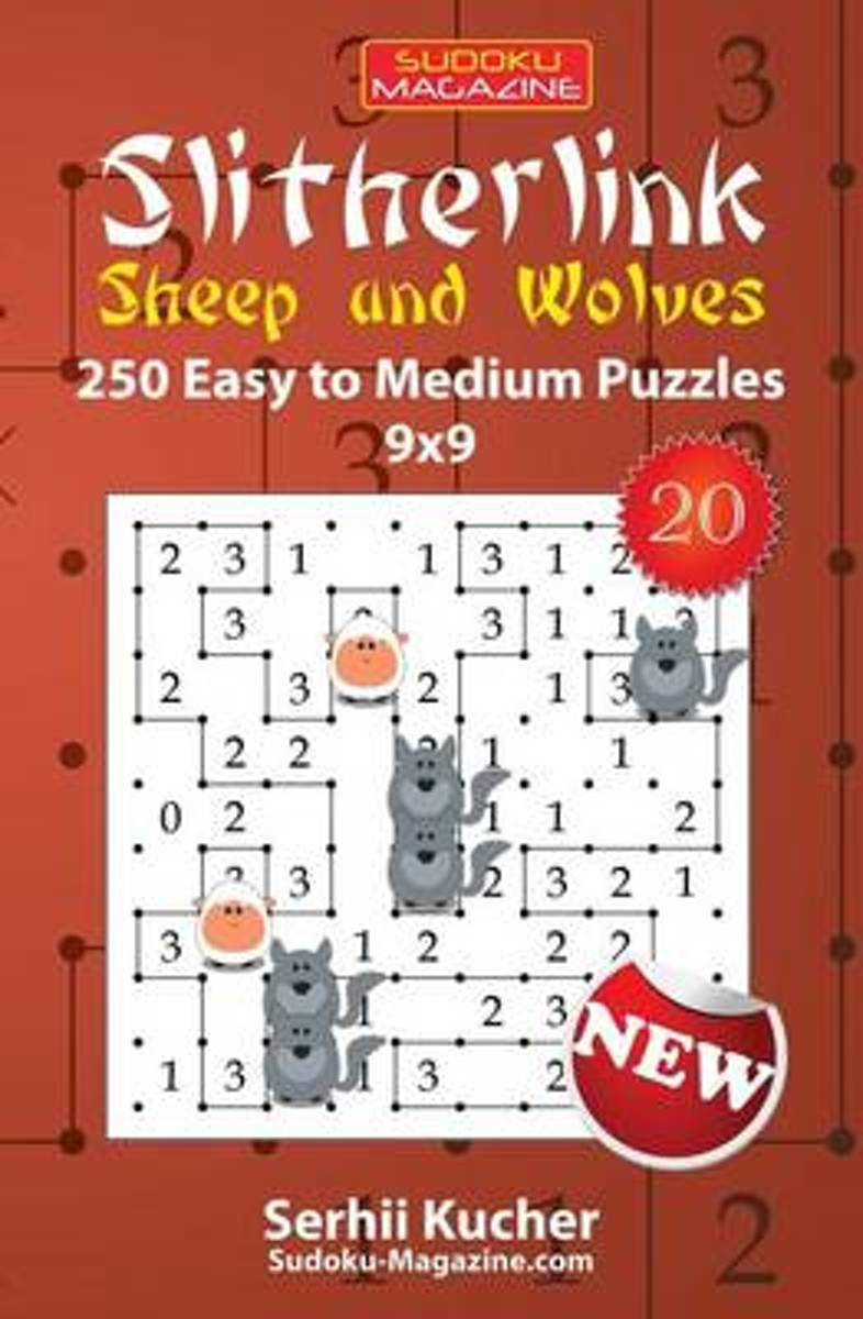 Slitherlink. Sheep and Wolves - 250 Easy to Medium Puzzles 9x9