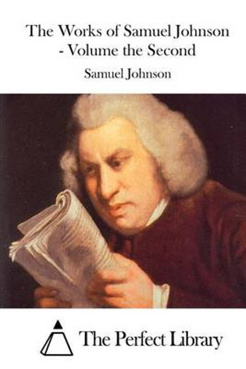 The Works of Samuel Johnson - Volume the Second
