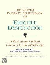 The Official Patient's Sourcebook on Erectile Dysfunction