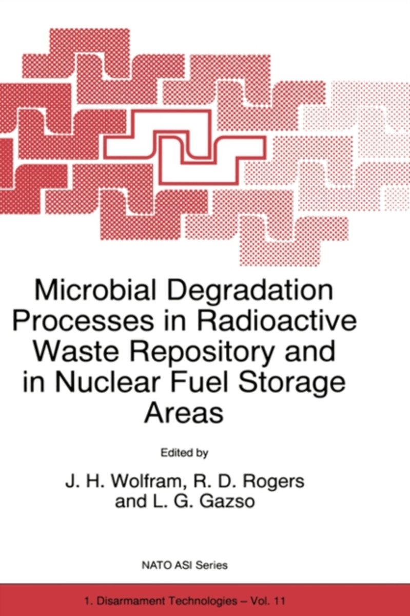 Microbial Degradation Processes in Radioactive Waste Repository and in Nuclear Fuel Storage Areas