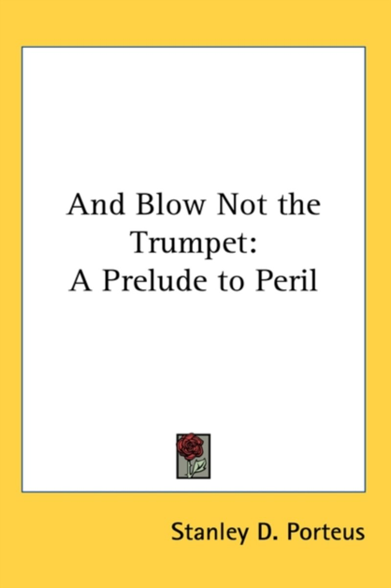 And Blow Not the Trumpet