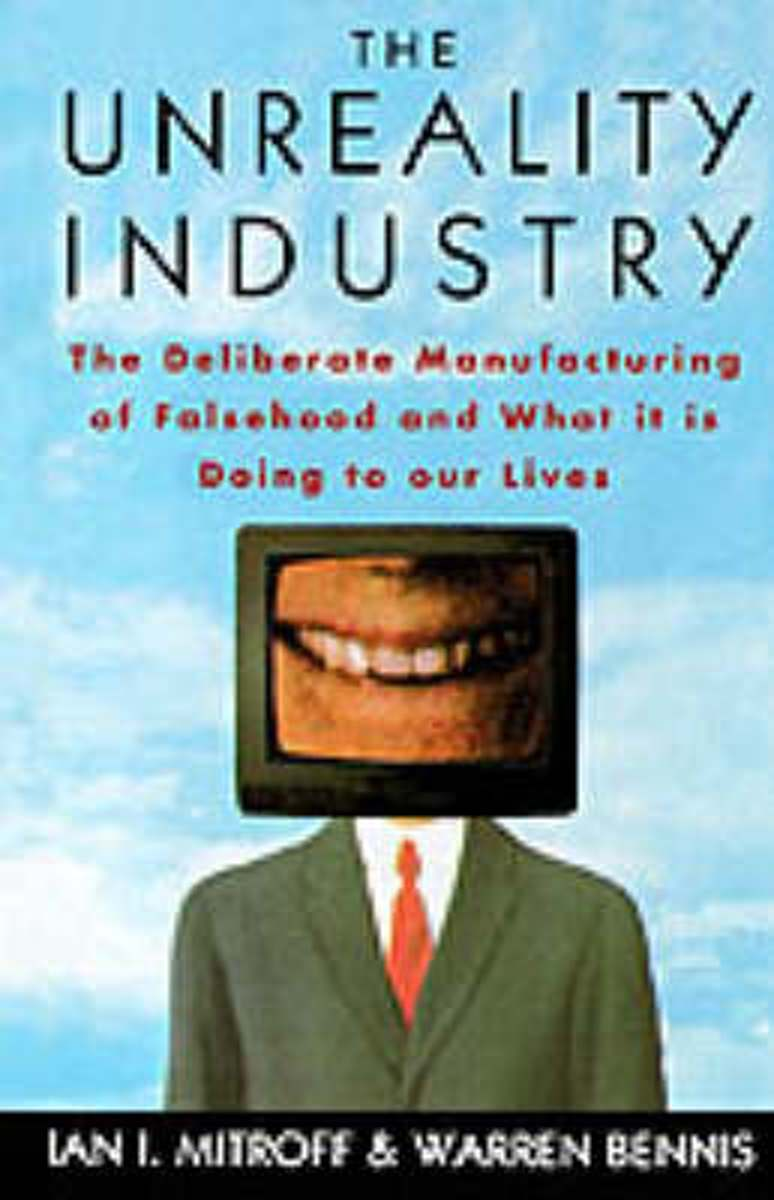 The Unreality Industry